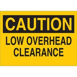 "MACHINE & OPERATIONAL SIGN 7""X10"" BK/YEL LOW OVERHEAD CLEARA product photo"