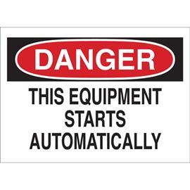 "B302 DANGER THIS EQUIPMENT STARTS AUTOMATICALLY SIGN 7""X10"" product photo"